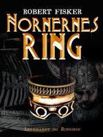 Nornernes ring - Robert Fisker