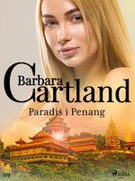 Paradis i Penang - Barbara Cartland