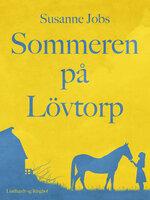 Sommeren på Lövtorp - Susanne Jobs