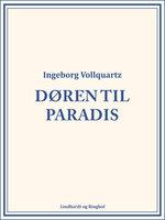 Døren til paradis - Ingeborg Vollquartz