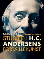 Studier i H.C. Andersens fortællekunst - Niels V. Kofoed