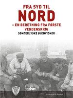 Fra syd til nord - Sønderjyske Øjenvidner