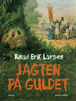 Jagten på guldet - Knud Erik Larsen
