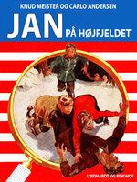 Jan på højfjeldet - Knud Meister,Carlo Andersen
