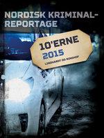 Nordisk Kriminalreportage 2015 - Diverse