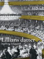 Lillians datter - Ingeborg Vollquartz
