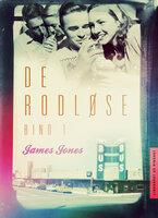 De rodløse bind 1 - James Jones