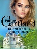 Det franske slots hemmelighed - Barbara Cartland