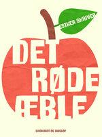 Det røde æble - Esther Skriver