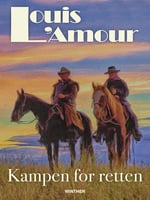 Kampen for retten - Louis L'Amour