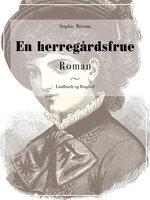 En herregårdsfrue - Sophie Breum