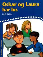 Oskar og Laura har lus - Helle Kloppenborg