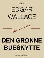 Den grønne bueskytte - Edgar Wallace