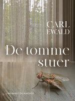 De tomme stuer - Carl Ewald