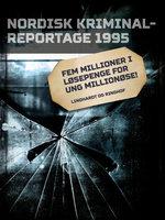Fem millioner i løsepenge for ung millionøse! - Diverse