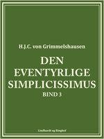 Den eventyrlige Simplicissimus bind 3 - H.J.C. von Grimmelshausen
