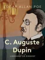 C. Auguste Dupin - Edgar Allan Poe