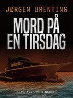 Mord på en tirsdag - Jørgen Brenting