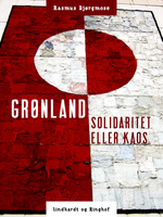 Grønland - solidaritet eller kaos - Rasmus Bjørgmose