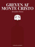 Greven af Monte Christo - Alexandre Dumas