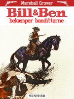 Bill og Ben bekæmper banditterne - Marshall Grover