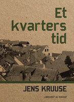Et kvarters tid - Jens Kruuse