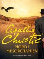 Mord i Mesopotamien - Agatha Christie