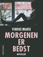 Morgenen er bedst - Vibeke Marx