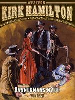 Bannermans måde - Kirk Hamilton