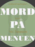 Mord på menuen - Vic Suneson