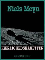 Kærlighedsraketten - Niels Meyn