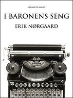 I baronens seng - Erik Nørgaard
