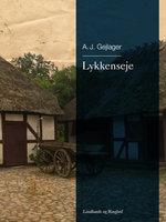 Lykkenseje - A.J. Gejlager