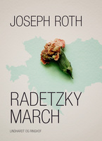 Radetzkymarch - Joseph Roth