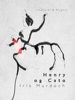Henry og Cato - Iris Murdoch