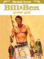 Bill og Ben graver guld - Marshall Grover