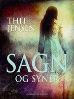 Sagn og Syner - Thit Jensen