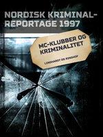 MC-klubber og kriminalitet - Diverse
