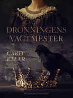 Dronningens vagtmester - Carit Etlar