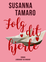 Følg dit hjerte - Susanna Tamaro