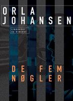 De fem nøgler - Orla Johansen