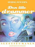 Den lille drømmer - Erling Poulsen, Zenitha Nordquist