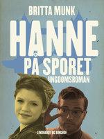 Hanne på sporet - Britta Munk
