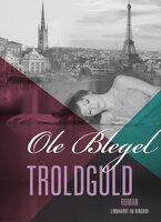 Troldguld - Ole Blegel