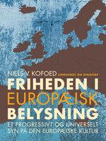 Friheden i europæisk belysning - Niels V. Kofoed