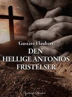 Den hellige Antonios fristelser - Gustave Flaubert
