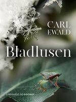 Bladlusen - Carl Ewald