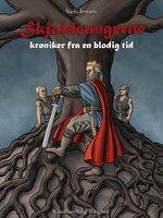 Skjaldeungerne - Krøniker fra en blodig tid - Niels Jensen