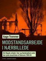 Modstandsarbejde i nærbillede - Aage Trommer