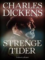 Strenge tider - Charles Dickens